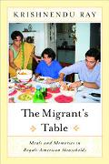 Migrant's Table Meals and Memories in Bengali-American Households