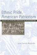 Ethnic Pride, American Patriotism Slovaks and Other New Immigrants in the Interwar Era