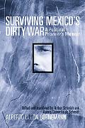 Surviving Mexico's Dirty War A Political Prisoner's Memoir