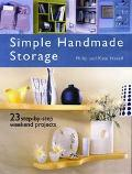 Simple Handmade Storage 23 Step-By-Step Weekend Projects