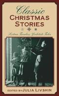 Classic Christmas Stories 16 Timeless Yuletide Tales