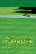 Gold-Plated Porsche How I Sank a Small Fortune into a Used Car; and Other Misadventures
