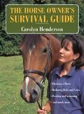 Horse Owner's Survival Guide