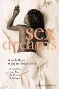 Sex Dreams What It Means to Dream About a Celebrity Your Boss an Ex-Lover a Stranger