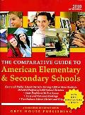 The Comparative Guide to American Elementary & Secondary Schools 2010 (Comparative Guide to ...