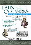 Latin For All Occasions (Lingua Latina Occasionibus Omnibus) Become the Life of the Party wi...