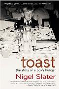 Toast The Story of a Boy's Hunger