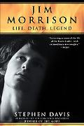 Jim Morrison Life, Death, Legend