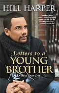 Letters to a Young Brother Manifest Your Destiny