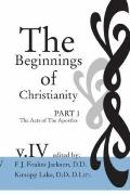 Beginnings of Christianity The Acts of the Apostles  English Translation and Commentary
