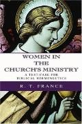 Women in the Church?S Ministry: A Test-Case for Biblical Hermeneutics