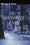 God?S Foreknowledge and Man?S Free Will