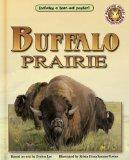Buffalo Prairie - An Amazing Animal Adventures Book (with poster)