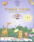 Twinkle Twinkle and Other Sleepy-Time Rhymes