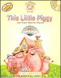 This Little Piggy and Other Favorite Rhymes
