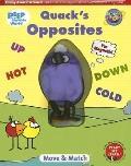 Quacks Opposites - Laura Gates Galvin - Hardcover