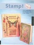 Stamp Tips, Techniques and Projects for Stamp Lovers