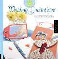 Artful Bride Wedding Invitations A Stylish Bride's Guide to Simple, Handmade Wedding Corresp...