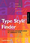 Type Style Finder The Busy Designer's Guide To Choosing Type