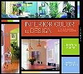 Interior Color by Design A Tool for Homeowners, Designers, and Architects