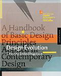 Design Evolution A Handbook of Basic Design Principles Applied in Contemporary Design