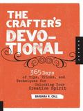 Crafter's Devotional: 365 Days of Tips, Tricks, and Techniques for Unlocking Your Creative S...