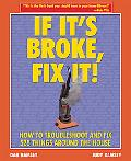 If It's Broke, Fix It