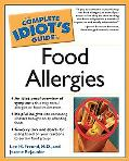 Complete Idiot's Guide to Food Allergies