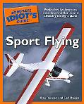 Complete Idiot's Guide To Sport Flying