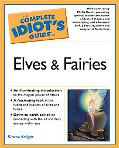 Complete Idiot's Guide To Elves And Fairies