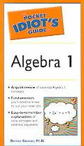 Pocket Idiot's Guide To Algebra I