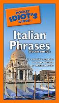 Pocket Idiot's Guide to Italian Phrases