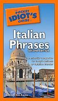 Pocket Idiot's Guide to Italian Phrases