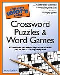 Complete Idiot's Guide to Crossword Puzzles And Word Games