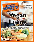 Complete Idiot's Guide to Vegan Living