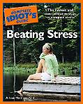 Complete Idiot's Guide to Beating Stress