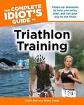 Complete Idiot's Guide to Triathlon Training