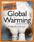 The Complete Idiot's Guide to Global Warming