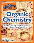 The Complete Idiot's Guide to Organic Chemistry
