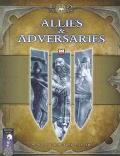 Allies & Adversaries A D20 System Sourcebook