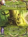 Into the Green: A Guide to Forests, Jungles, Woods, and Plains - Thomas Knauss - Paperback