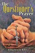 Questioner's Prayer