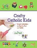 Crafty Catholic Kids