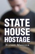 State House Hostage