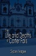 Life and Deaths of Carter Falls