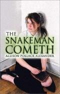 Snakeman Cometh