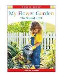 My Flower Garden The Sound of FL