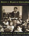 Brown V. Board of Education The Battle for Equal Education