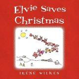 Elvie Saves Christmas