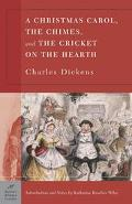 Christmas Carol, The Chimes, And The Cricket On The Hearth